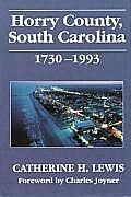 Horry County, South Carolina, 1730-1993