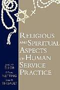 Religious and Spiritual Aspects of Human Service Practice (Social Problems and Social Issues) Cover