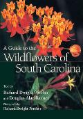 Guide to the Wildflowers of South Carolina