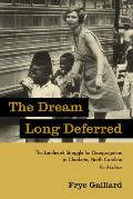 Dream Long Deferred (Rev 06 Edition) by Frye Gaillard