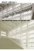 Long-Range Public Investment: The Forgotten Legacy of the New Deal (Understanding Social Problems and Social Issues)