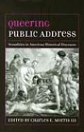 Queering Public Address Sexualities in American Historical Discourse