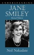 Understanding Jane Smiley: Revised Edition