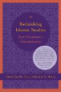 Rethinking Islamic Studies: From Orientalism to Cosmopolitanism (Studies in Comparative Religion)