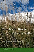 Travels with George in Search of Ben Hur and Other Meanderings