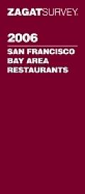 Zagat 2006 San Francisco Bay Area Restau