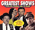 Greatest Shows (Golden Age of Radio)