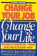 Change Your Job Change Your Life 7th Edition