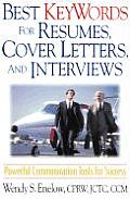 Best Keywords for Resumes Cover Letters & Interviews Powerful Communications Tools for Success