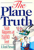 The Plane Truth!
