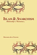 Islam & Anarchism: Relationships & Resonances
