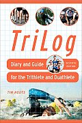 Tri Log Diary & Guide For The Triathlete