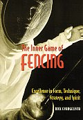 The Inner Game of Fencing