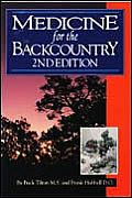 Medicine For The Backcountry 2nd Edition