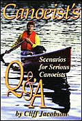 Canoeists Q & A Questions & Answers How To Books Cant Address