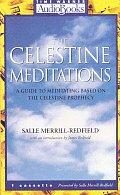 Celestine Meditations A Guide To Meditating Ba