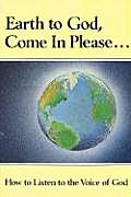 Earth to God, Come in Please..., Book One
