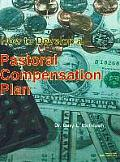 How to Develop a Pastoral Compensation Plan