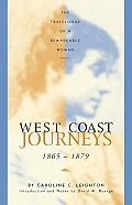 West Coast Journeys 1865 1879