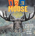 1,2,3 Moose: A Pacific Northwest Counting Book