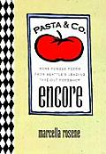 Pasta & Co Encore More Famous Foods from Seattles Leading Take Out Foodshop