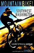 Mountain Bike Southwest Washington Guide To Trails & Adventure