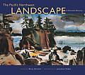 The Pacific Northwest Landscape: A Painted History Cover