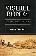 Visible Bones Journeys Across Time In