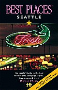 Best Places Seattle 10th Edition