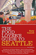 Food Lovers Guide To Seattle
