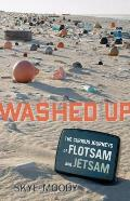 Washed Up: The Curious Journeys of Flotsam and Jetsam