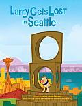 Larry Gets Lost in Seattle