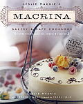 Leslie MacKie's Macrina Bakery & Cafe Cookbook: Favorite Breads, Pastries, Sweets & Savories Cover