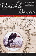 Visible Bones: Journeys Across Time in the Columbia River Country Cover