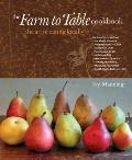 The Farm to Table Cookbook Signed Edition