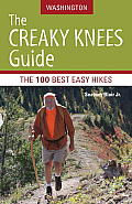 The Creaky Knees Guide: Washington: The 100 Best Easy Hikes Cover
