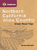 Grassroutes Northern California Wine Country Green Road Trips