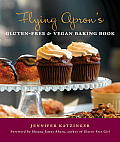 Flying Apron's Gluten-Free & Vegan Baking Book Cover