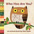 Who Hoo Are You?: An Animal Book Cover