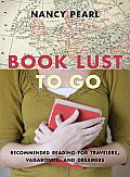Book Lust to Go Recommended Reading for Travelers Vagabonds & Dreamers