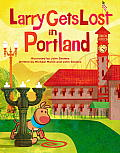 Larry Gets Lost in Portland Cover