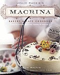 Leslie Mackie's Macrina Bakery and Café Cookbook Cover