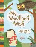 My Woodland Wish
