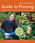 Cass Turnbull's Guide to Pruning: What, When, Where & How to Prune for a More Beautiful Garden Cover