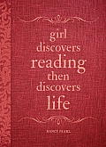 Girl Discovers Reading Then Discovers Life