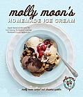Molly Moon's Homemade Ice Cream: Sweet Seasonal Recipes for Ice Creams, Sorbets, and Toppings Made with Local Ingredients Cover