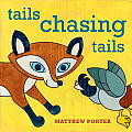 Tails Chasing Tails