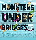 Monsters under Bridges: Pacific Northwest Edition