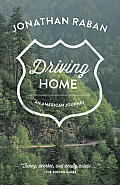 Driving Home An American Journey