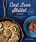 Cast Iron Skillet Cookbook 2nd Edition Recipes for the Best Pan in Your Kitchen